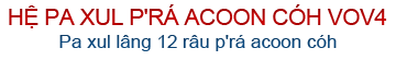 VOV4 - Hệ pa xul p'rá acoon cóh